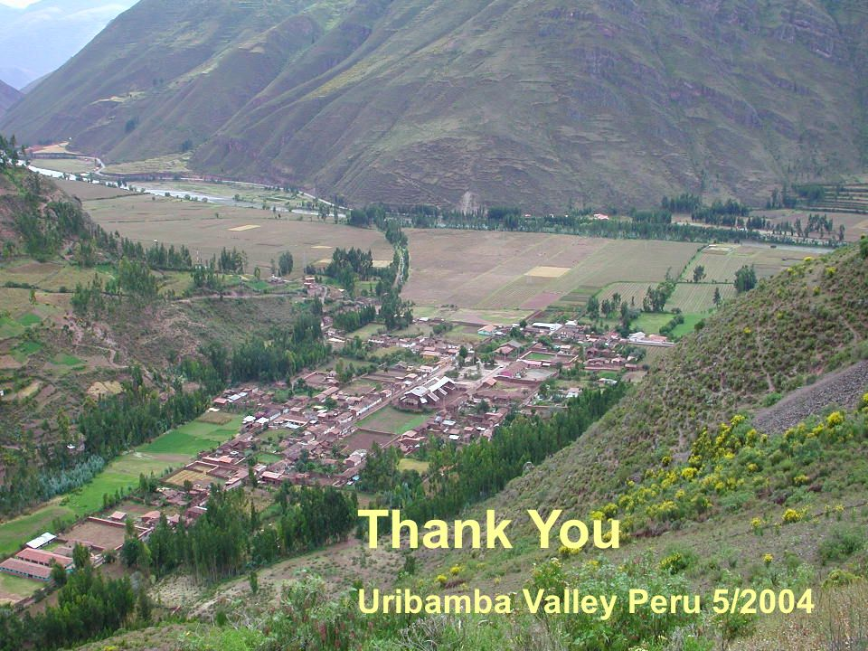 Thank You Uribamba Valley Peru 5/2004