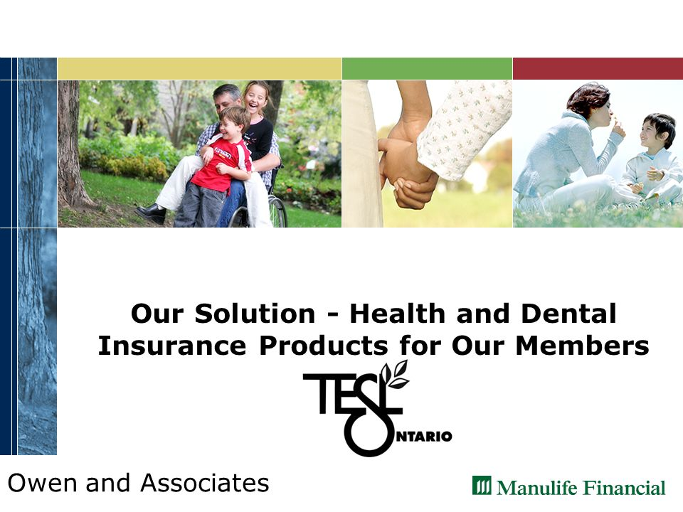 Owen and Associates Our Solution - Health and Dental Insurance Products for Our Members