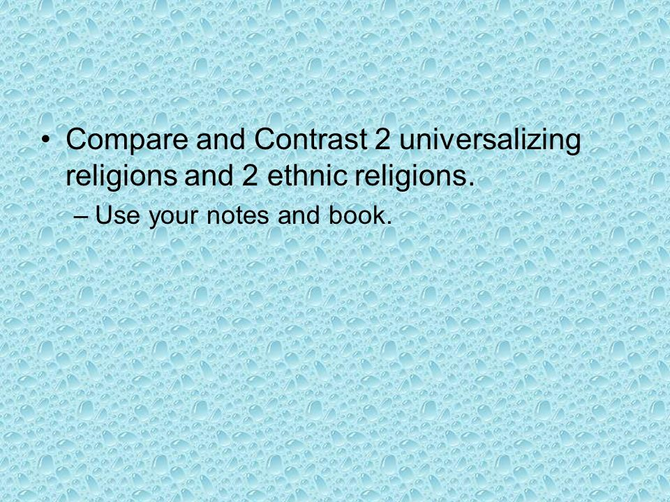 Compare and Contrast 2 Religions