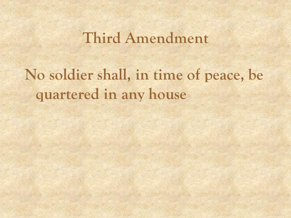 No soldier shall, in time of peace, be quartered in any house