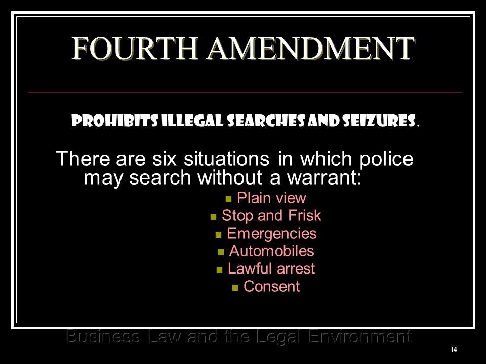 14 FOURTH AMENDMENT Prohibits illegal searches and seizures.