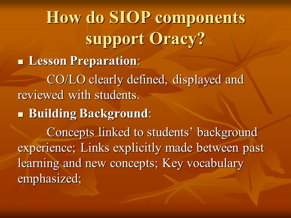 How do SIOP components support Oracy.