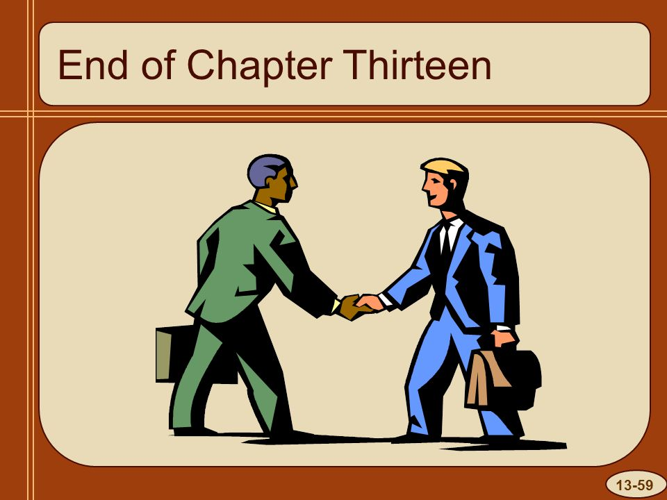 13-59 End of Chapter Thirteen