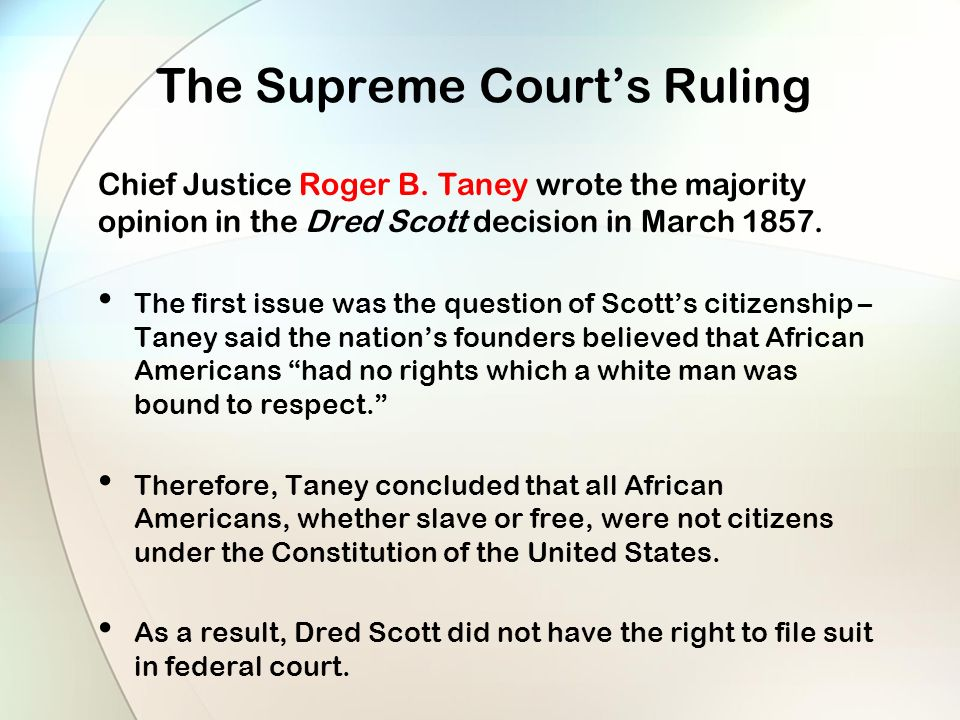 The Supreme Court's Ruling Chief Justice Roger B.