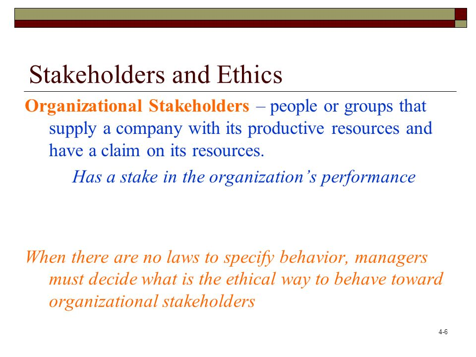 4-7 Stakeholders and Ethics