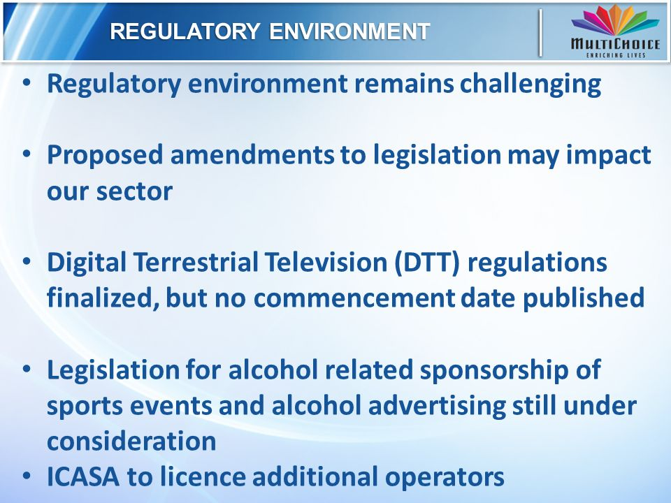 REGULATORY ENVIRONMENT