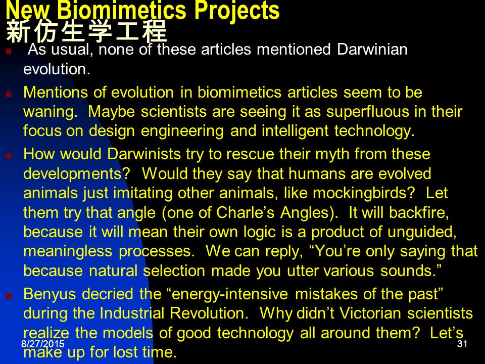 8/27/ New Biomimetics Projects 新仿生学工程 As usual, none of these articles mentioned Darwinian evolution.