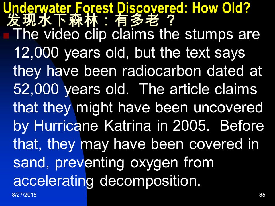 8/27/ Underwater Forest Discovered: How Old.