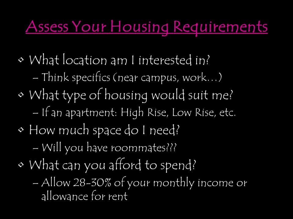 Assess Your Housing Requirements What Location Am I Interested In.