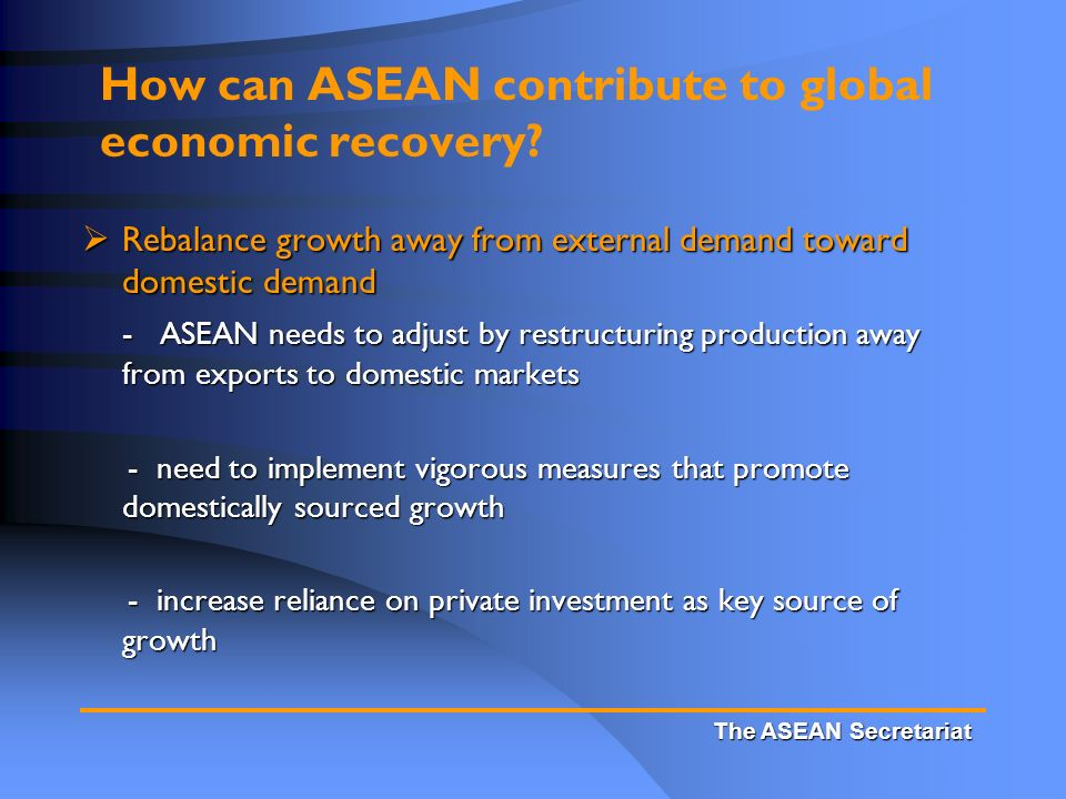 How can ASEAN contribute to global economic recovery.
