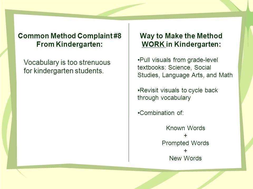 Ten Ways to Make the Methods WORK in Kindergarten Presented By ...