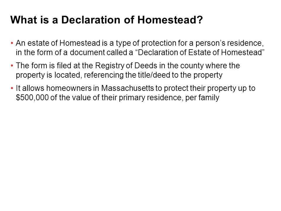 The New Homestead Statute The Law Office of Michael Riley March ...