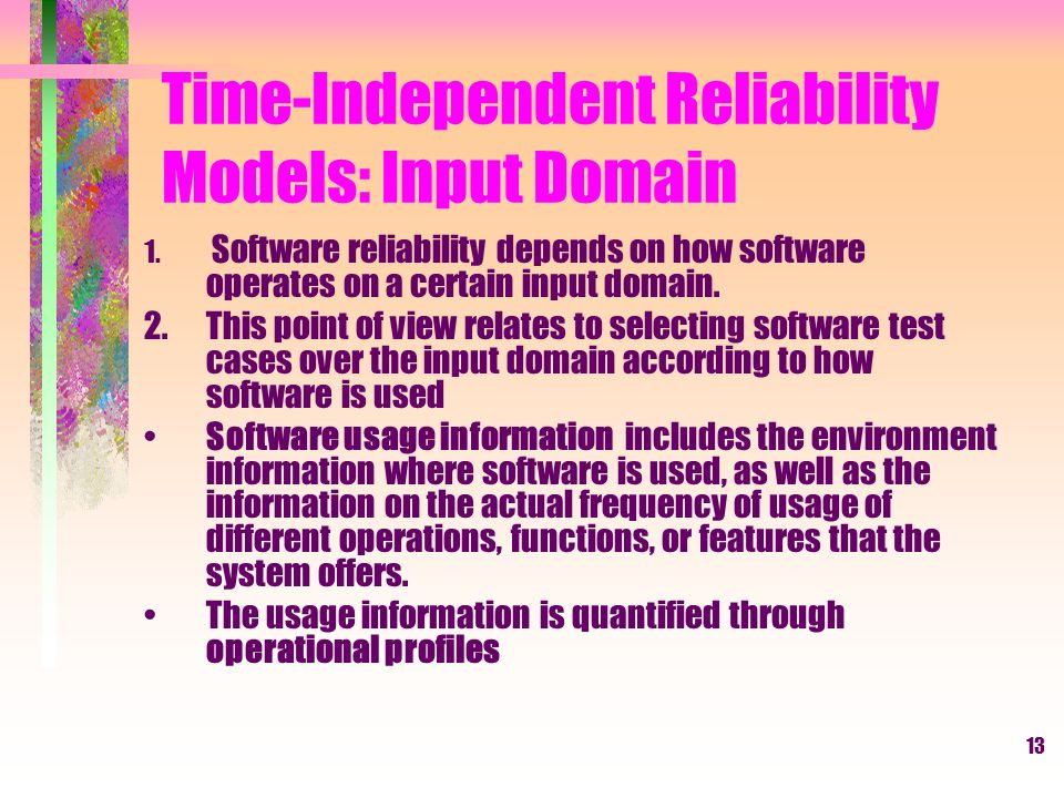 13 Time-Independent Reliability Models: Input Domain 1.