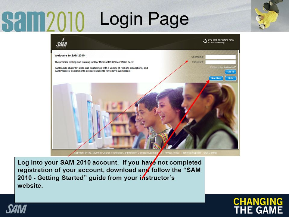 Login Page Log into your SAM 2010 account.