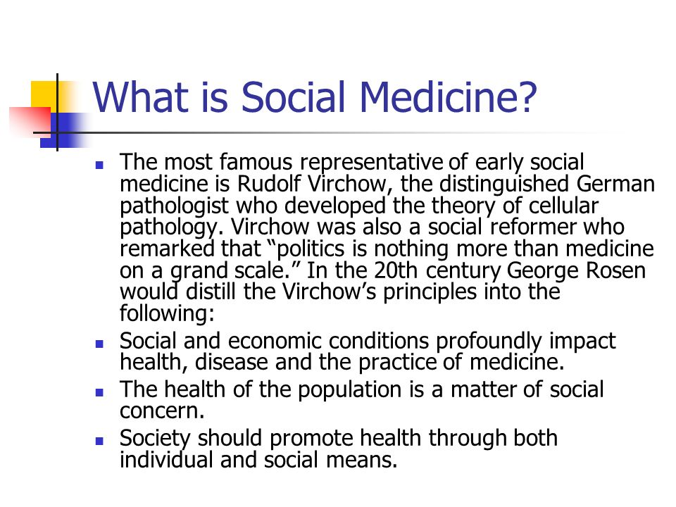 What is Social Medicine.