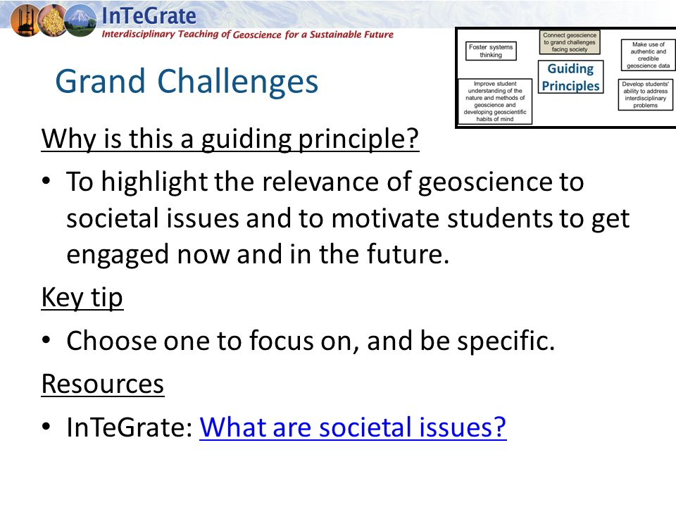 Grand Challenges Why is this a guiding principle.