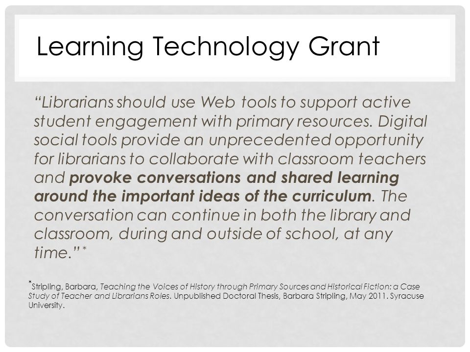 Librarians should use Web tools to support active student engagement with primary resources.