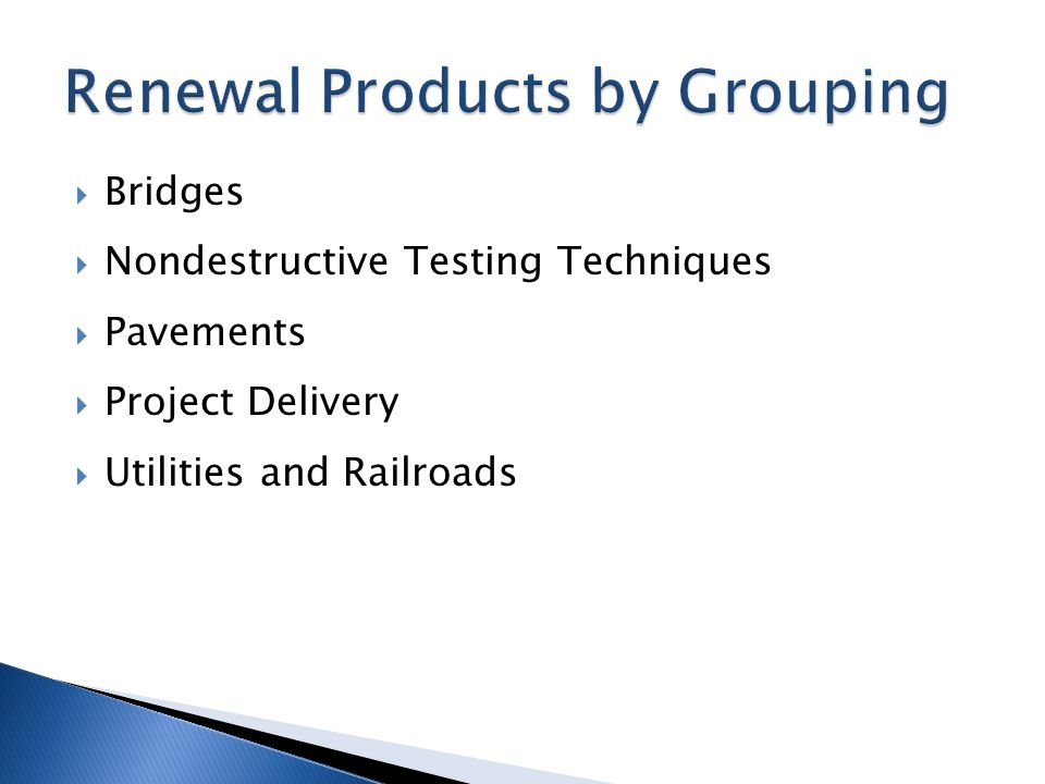  Bridges  Nondestructive Testing Techniques  Pavements  Project Delivery  Utilities and Railroads