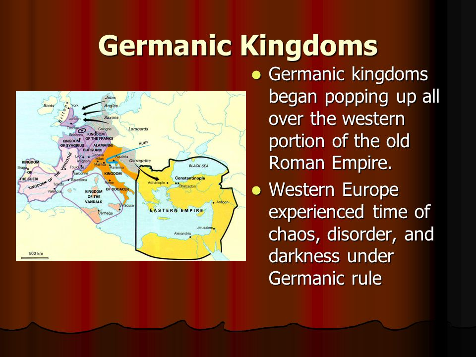 Germanic Kingdoms Germanic kingdoms began popping up all over the western portion of the old Roman Empire.