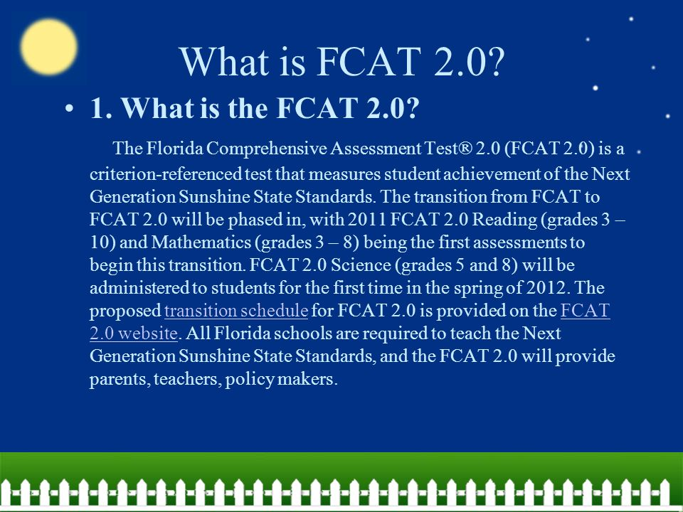What is FCAT What is the FCAT 2.0.