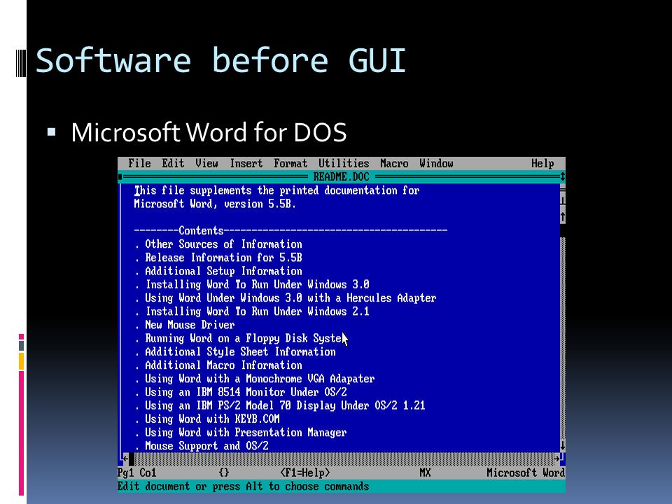 Software before GUI  Microsoft Word for DOS