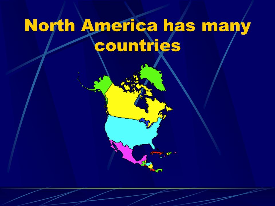 North America has many countries
