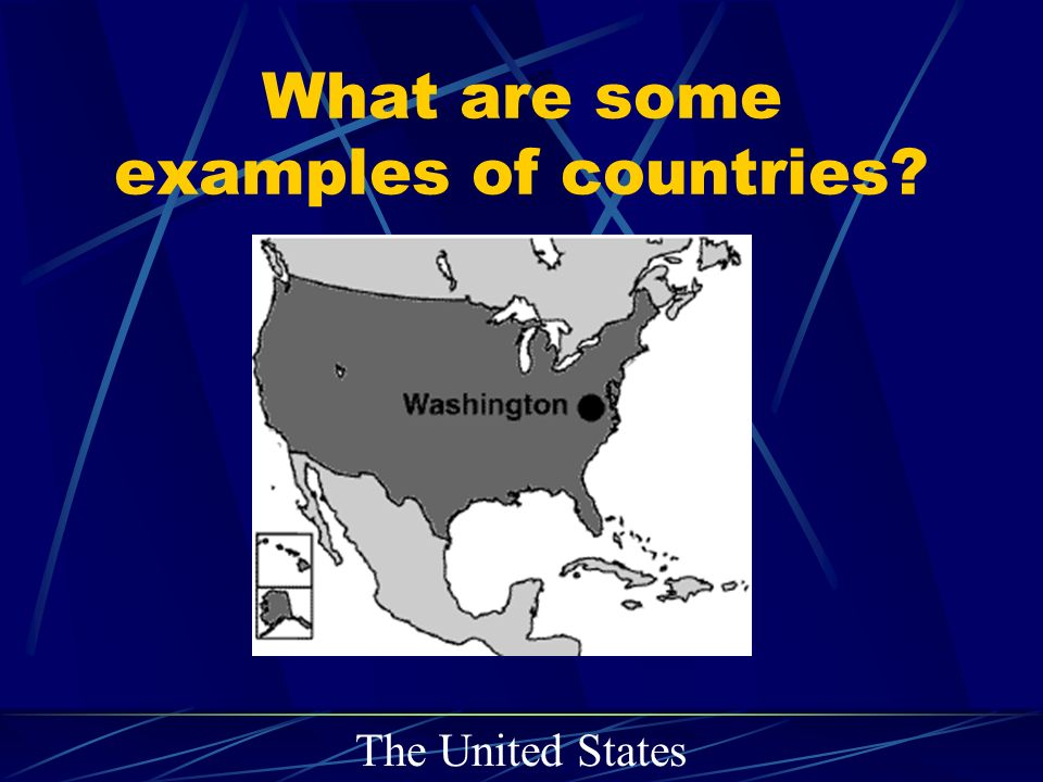 What are some examples of countries The United States