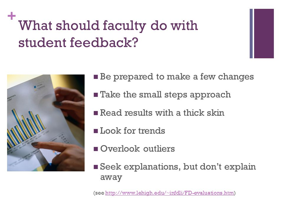 + What should faculty do with student feedback.
