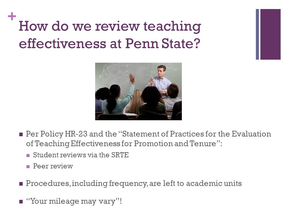 + How do we review teaching effectiveness at Penn State.