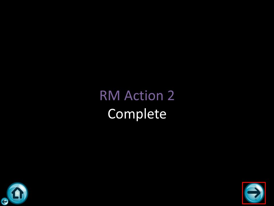RM Action 2 Complete