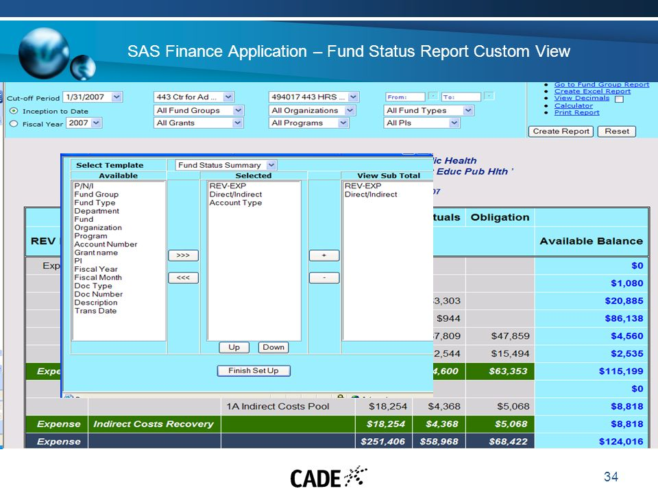 34 SAS Finance Application – Fund Status Report Custom View