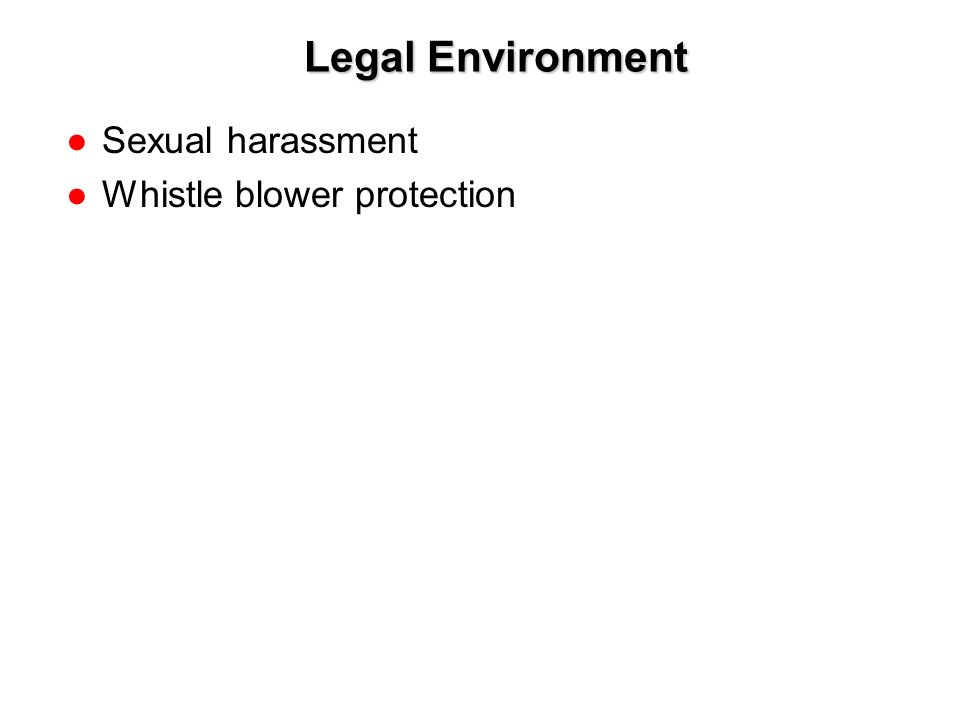 1-5 Legal Environment ●Sexual harassment ●Whistle blower protection
