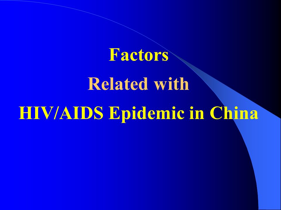 Factors Related with HIV/AIDS Epidemic in China