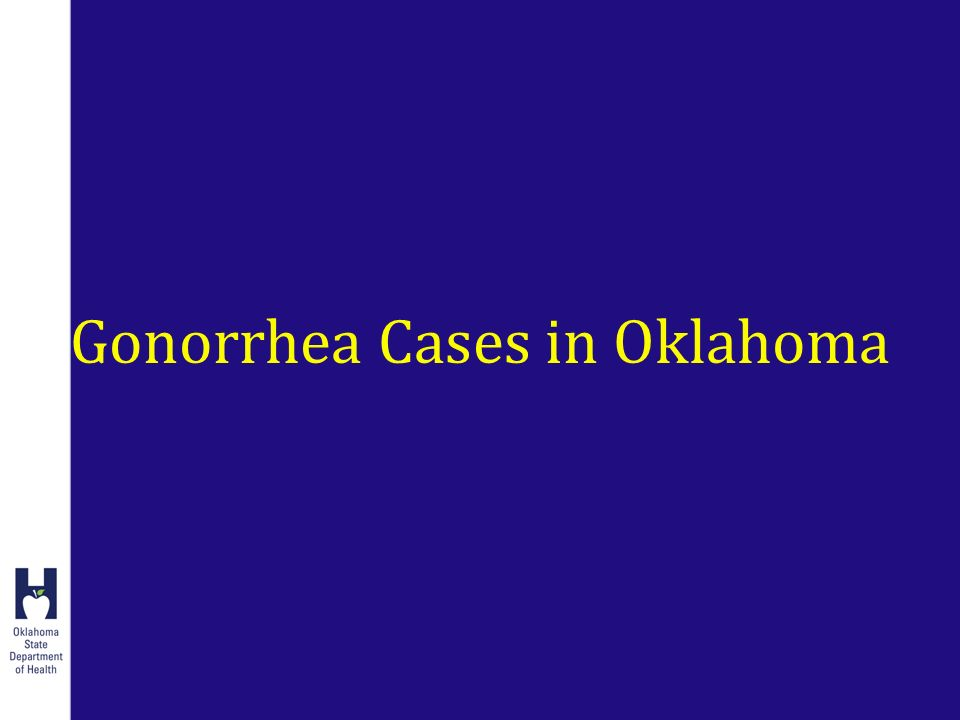 Gonorrhea Cases in Oklahoma