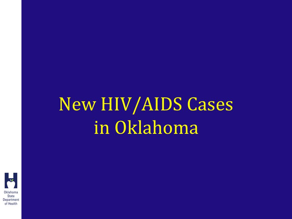 New HIV/AIDS Cases in Oklahoma