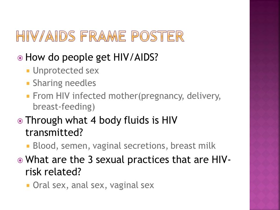  How do people get HIV/AIDS.