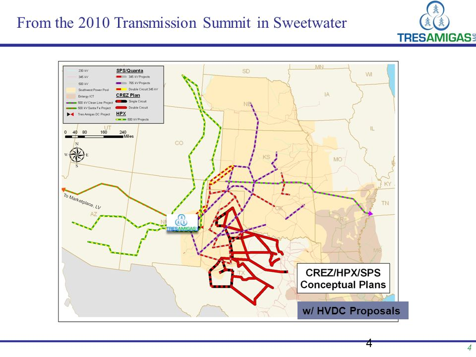 4 From the 2010 Transmission Summit in Sweetwater 4 w/ HVDC Proposals