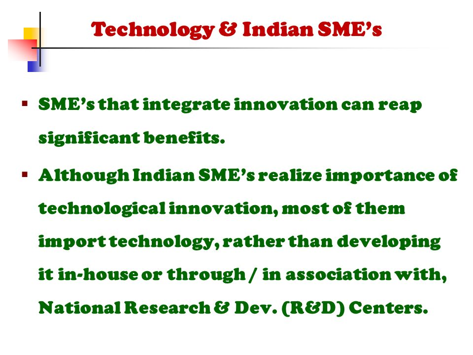  SME's that integrate innovation can reap significant benefits.