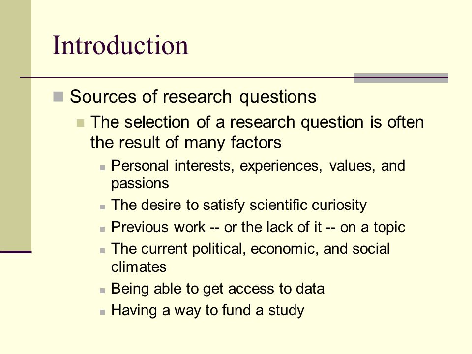 PLEASE HELP RESEARCH INTRODUCTION QUESTION?
