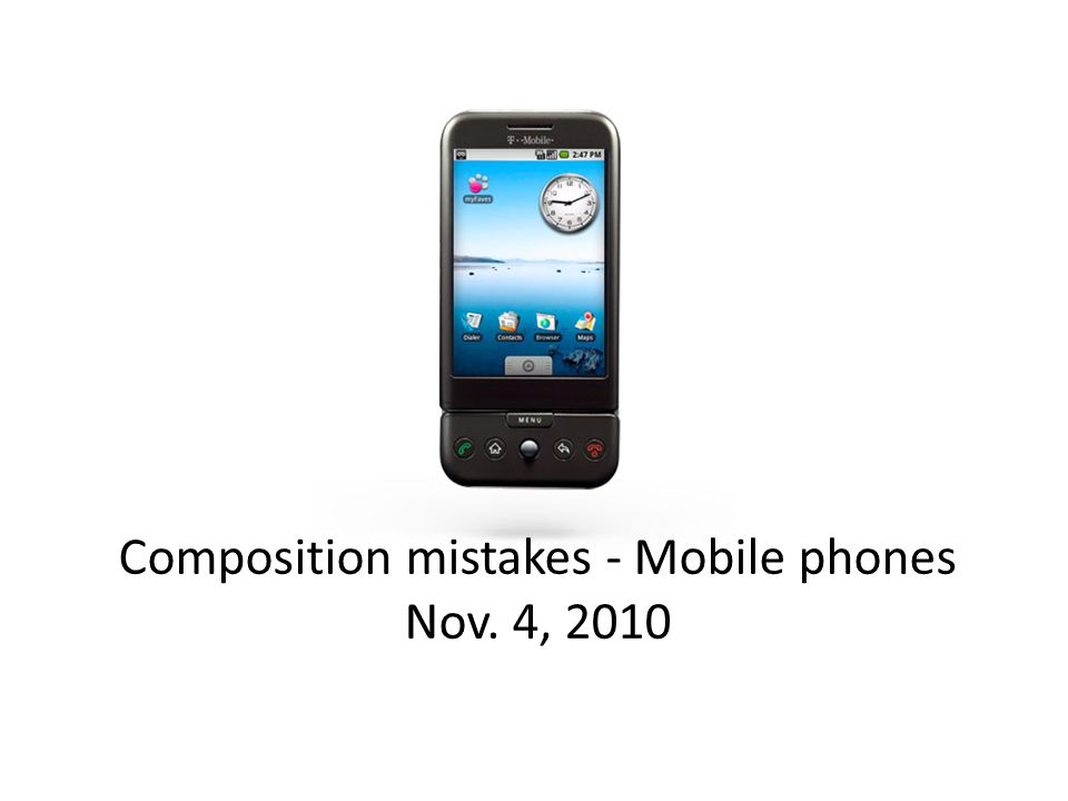 Composition mistakes - Mobile phones Nov. 4, 2010