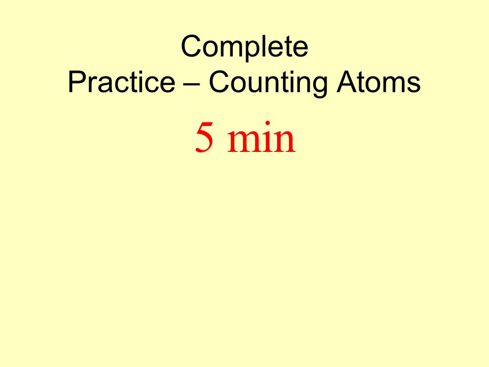 Learning Check NaHCO 3 # of O atoms 3 Mg(OH) 2 # of H atoms 2 C 6 H 12 O 6 # of C atoms 6