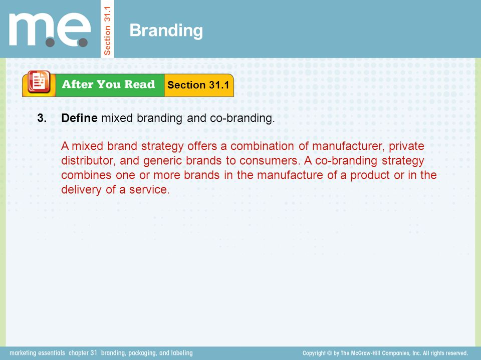 Branding Define mixed branding and co-branding. Section