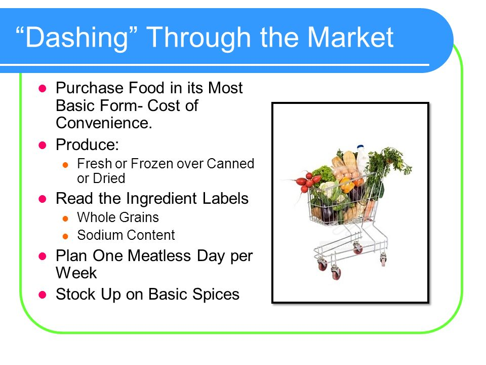 Dashing Through the Market Purchase Food in its Most Basic Form- Cost of Convenience.