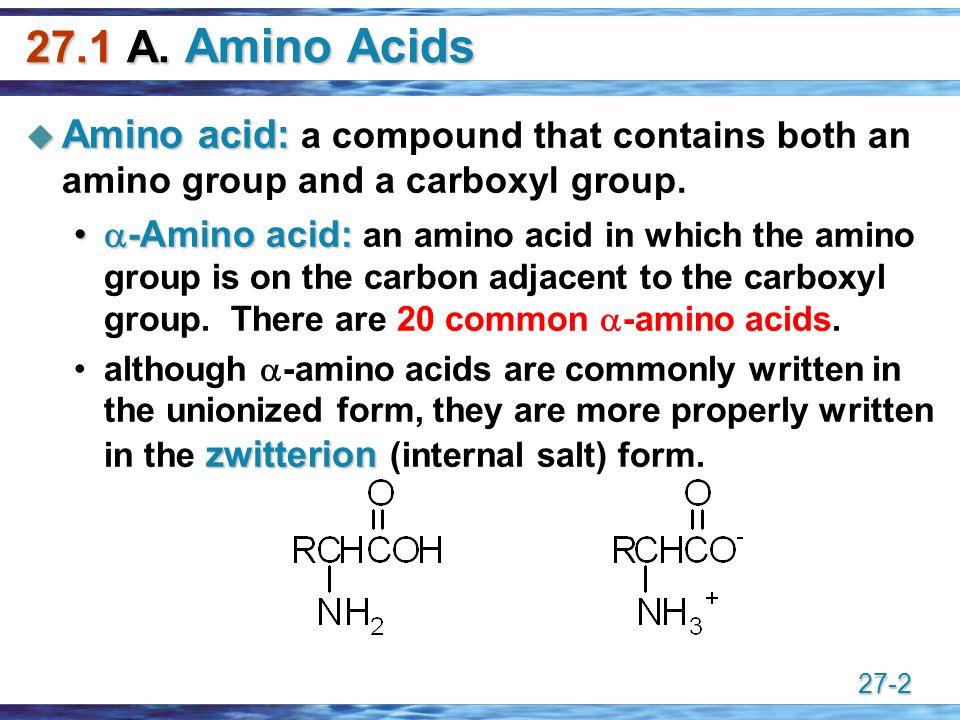 27-1 Amino Acids & Proteins Chapter A. Amino Acids  Amino acid ...