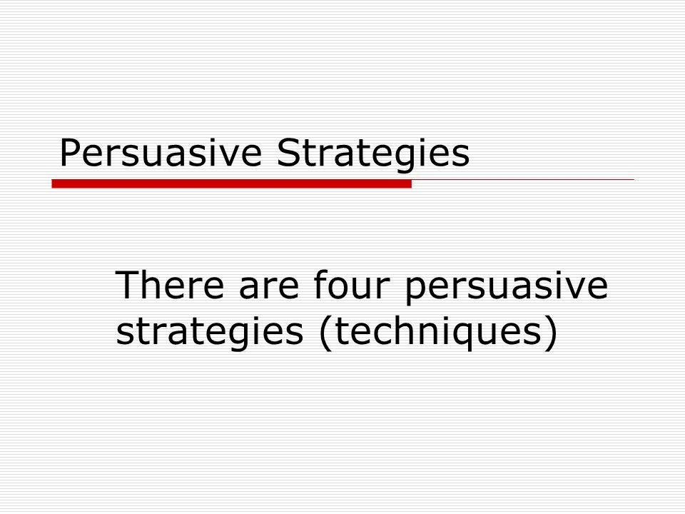 Persuasive talking techniques