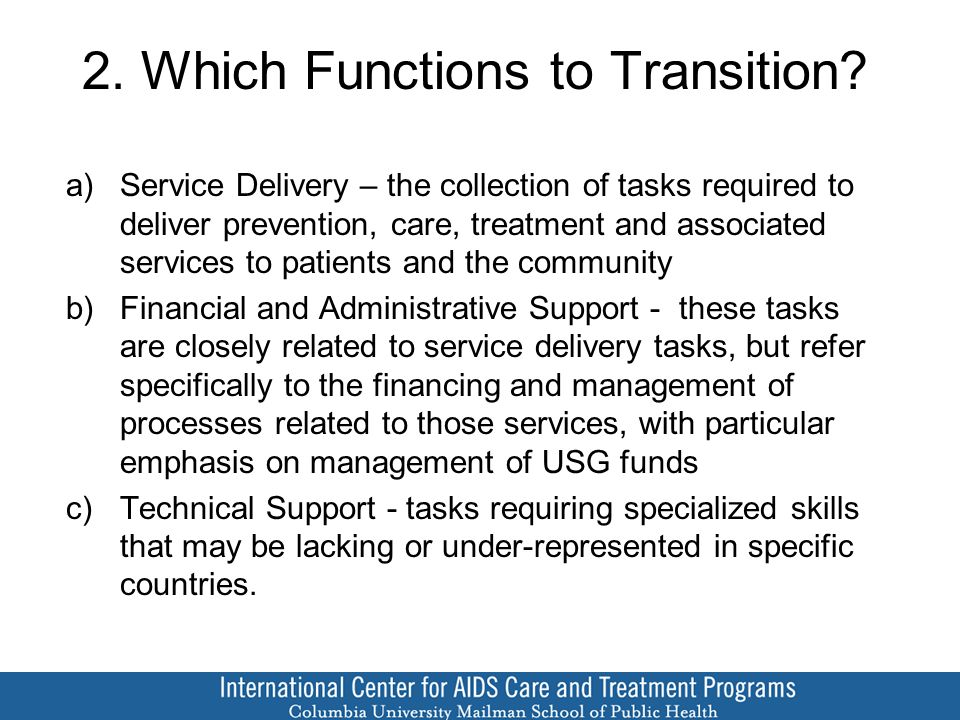 2. Which Functions to Transition.