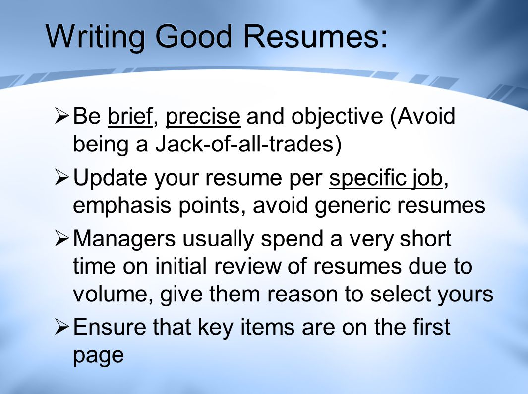 4 Writing Good Resumes   Good Resumes  Jack Of All Trades Resume