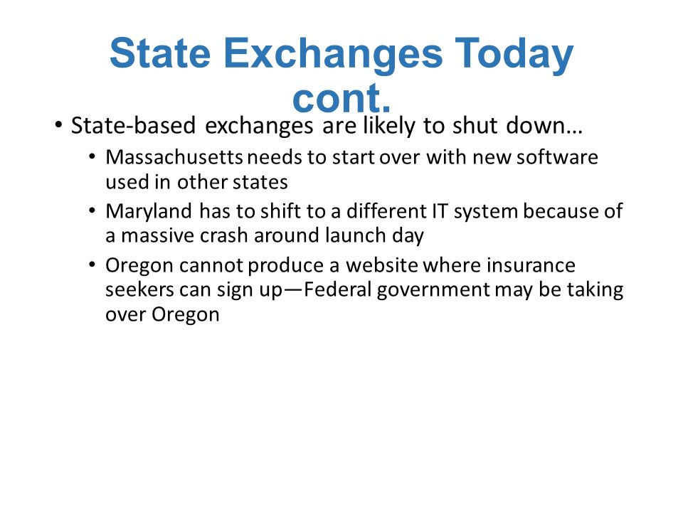 State Exchanges Today cont.