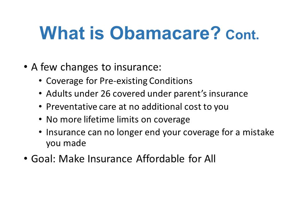What is Obamacare. Cont.