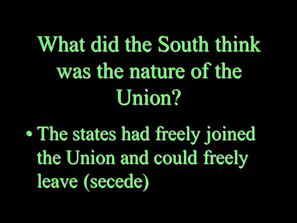 What did Lincoln believe was the nature of the Union.